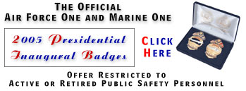 Air Force One and Marine One 2005 Presidential Inaugural Badges