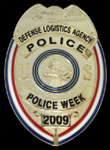 Defense Logistics Agency Police Week 2009 Badge
