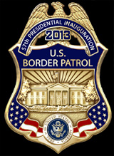 United States Border Patrol 57th Presidential Inaugural Badge